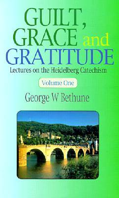 Picture of Guilt, Grace & Gratitude