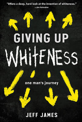 Picture of Giving Up Whiteness
