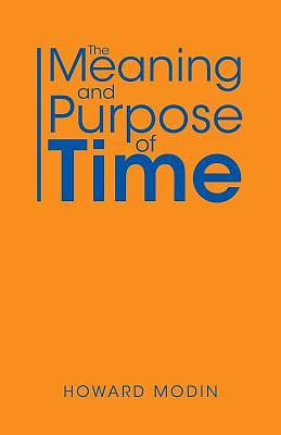 Picture of The Meaning and Purpose of Time