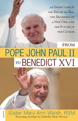 From Pope John Paul II to Benedict XVI
