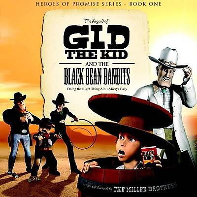 Legend of Gid the Kid and the Black Bean Bandits