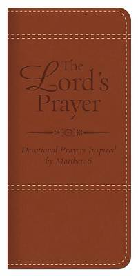 Lords Prayer Devotional Prayers Inspired by Matthew 6
