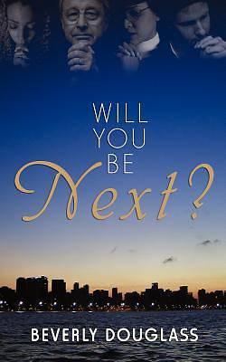 Will You Be Next?