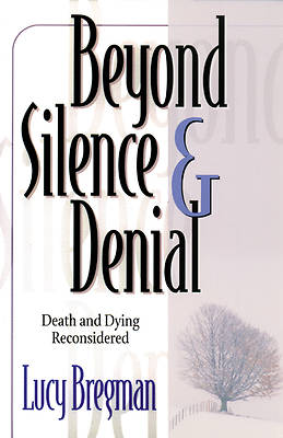 Beyond Silence and Denial