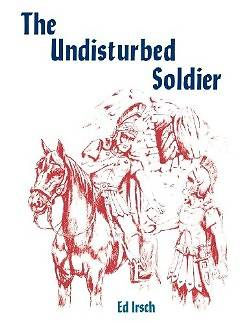 The Undisturbed Soldier