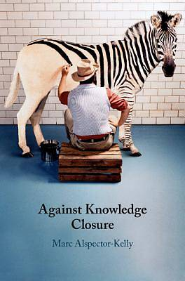 Picture of Against Knowledge Closure