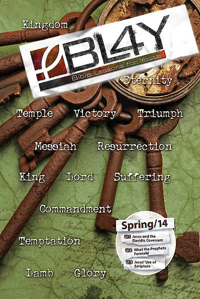 Bible Lessons for Youth Spring 2014 Student