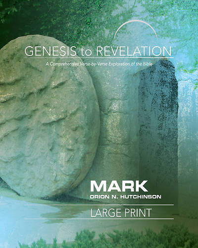 Picture of Genesis to Revelation: Mark Participant Book Large Print