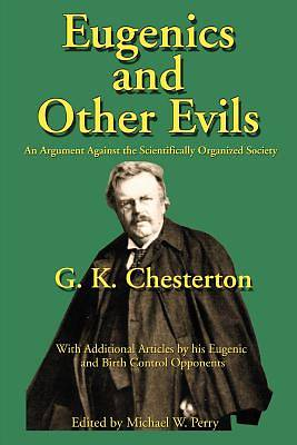 Picture of Eugenics and Other Evils