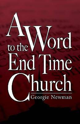 A Word to the End-Time Church