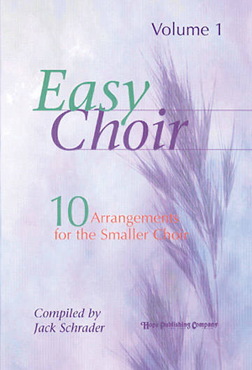 Easy Choir Volume 1 Choral Book