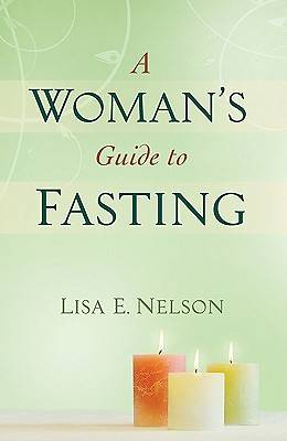 A Womans Guide to Fasting
