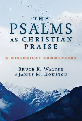 Picture of The Psalms as Christian Praise