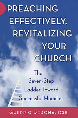 Preaching Effectively, Revitalizing Your Church