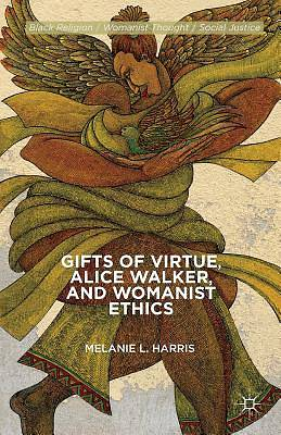Picture of Gifts of Virtue, Alice Walker, and Womanist Ethics