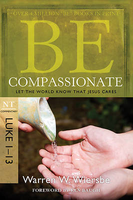 Picture of Be Compassionate (Luke 1-13)