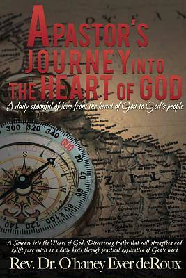 Picture of A Pastor's Journey Into the Heart of God