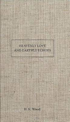 Heavenly Love and Earthly Echoes