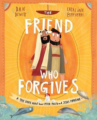 Picture of The Friend Who Forgives