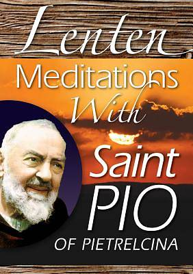 Lenten Meditations With Saint Pio of Pietrelcina [ePub Ebook]