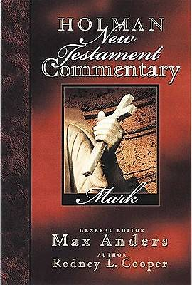 Holman New Testament Commentary - Mark