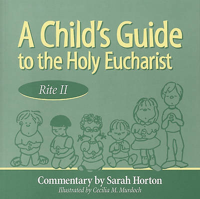 A Child's Guide to the Holy Eucharist