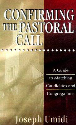 Confirming the Pastoral Call
