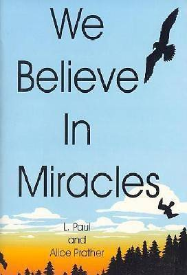 We Believe in Miracles