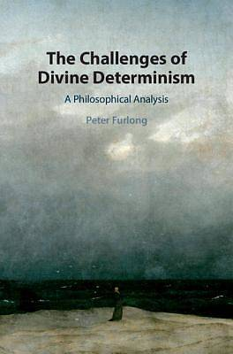 Picture of The Challenges of Divine Determinism