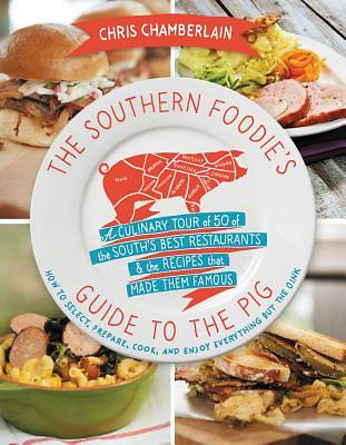 The Southern Foodies Guide to the Pig