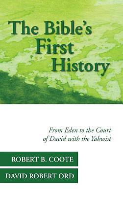 The Bibles First History