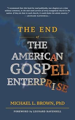 Picture of The End of the American Gospel Enterprise