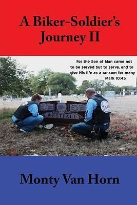 Picture of A Biker-Soldier's Journey II