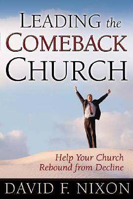 Leading the Comeback Church