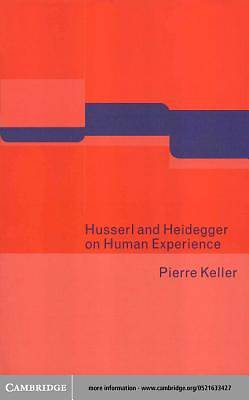 Husserl and Heidegger on Human Experience [Adobe Ebook]
