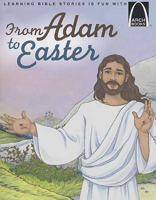 From Adam to Easter