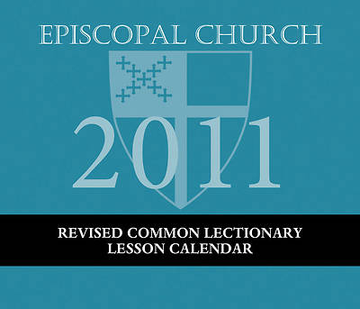 2011 Episcopal Church Lesson Revised Common Lectionary Calendar