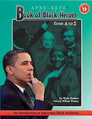 Picture of Afro-Bets Book of Black Heroes from A to Z
