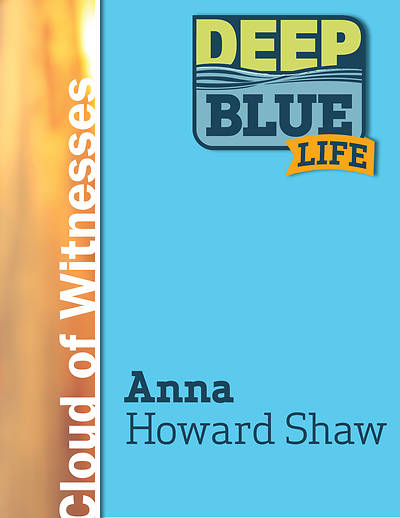 Picture of Deep Blue Life: Anna Howard Shaw Word Download