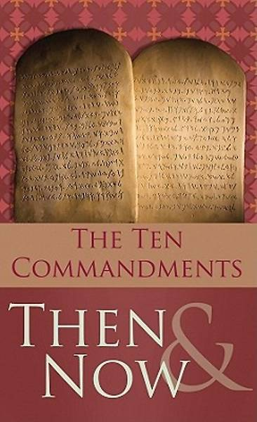 10 Commandments - Then and Now
