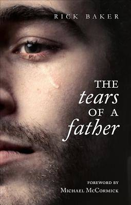 The Tears of a Father