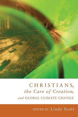 Christians, the Care of Creation, and Global Climate Change [ePub Ebook]
