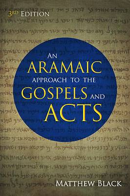 Picture of An Aramaic Approach to the Gospels and Acts, 3rd Edition