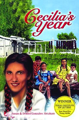Cecilias Year ( Latino Fiction for Young Adults )
