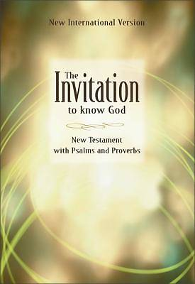 Invitation to Know God New International Version