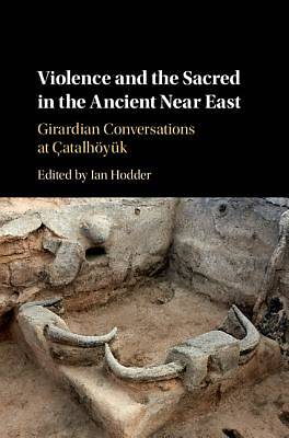 Picture of Violence and the Sacred in the Ancient Near East