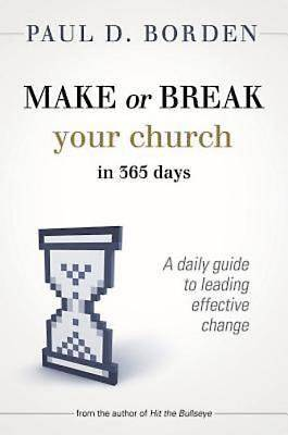 Picture of Make or Break Your Church in 365 Days