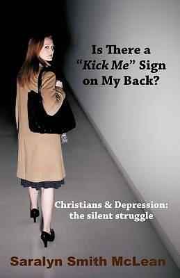 "Picture of Is There a ""Kick Me"" Sign on My Back?"