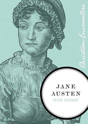 Christian Encounters Series: Jane Austen