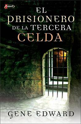 El Prisionero de la Tercera Celda = Prisoner in the Third Cell